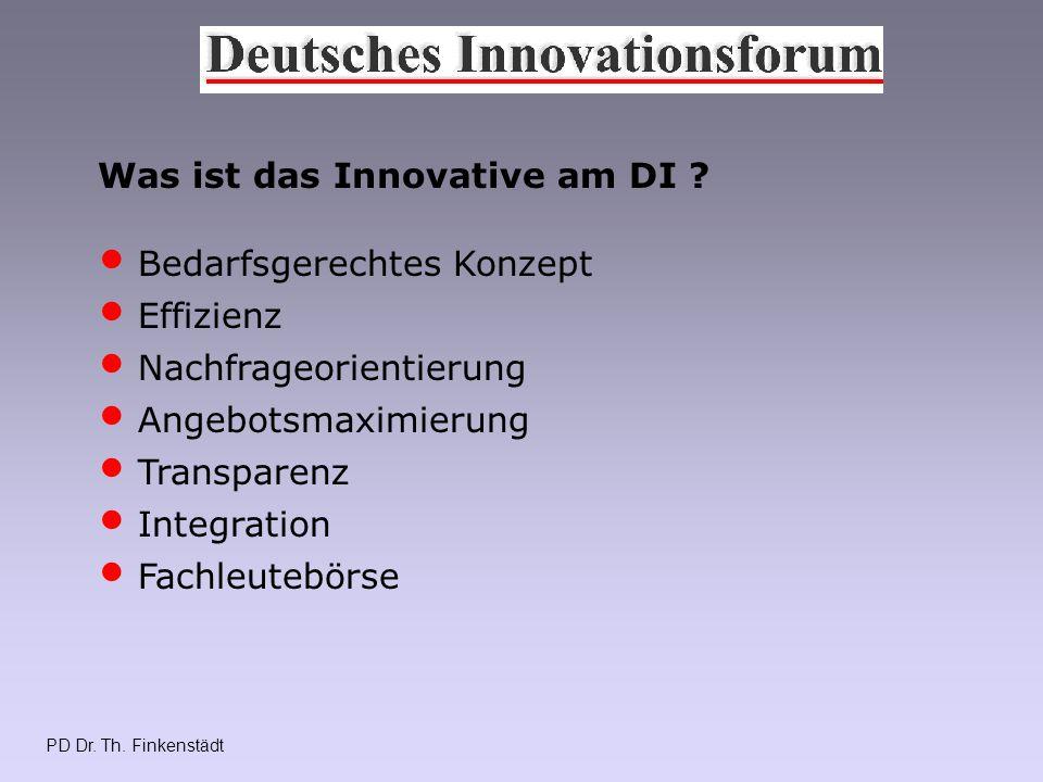 PD Dr. Th. Finkenstädt Was ist das Innovative am DI .