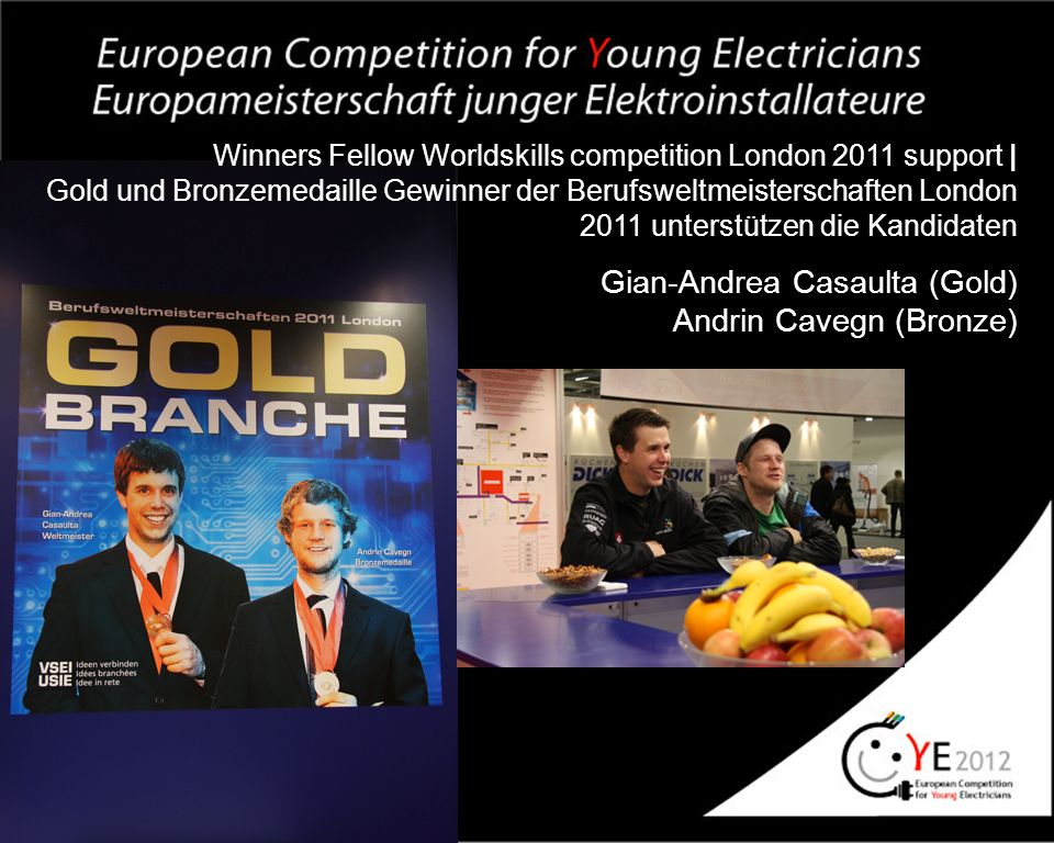 Winners Fellow Worldskills competition London 2011 support | Gold und Bronzemedaille Gewinner der Berufsweltmeisterschaften London 2011 unterstützen d