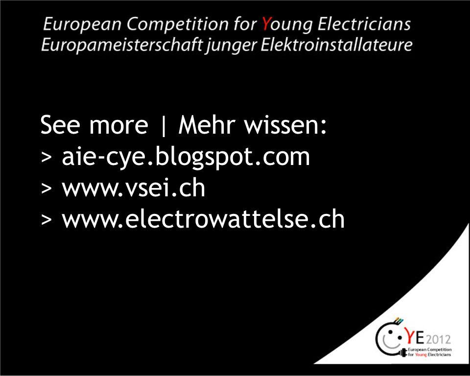 See more | Mehr wissen: > aie-cye.blogspot.com > www.vsei.ch > www.electrowattelse.ch