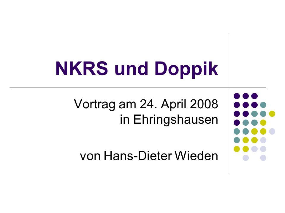 NKRS und Doppik Vortrag am 24. April 2008 in Ehringshausen von Hans-Dieter Wieden