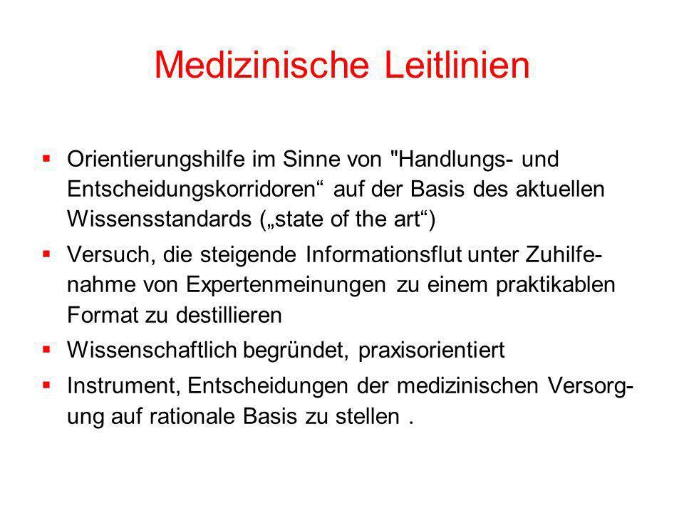 Medizinische Leitlinien Orientierungshilfe im Sinne von