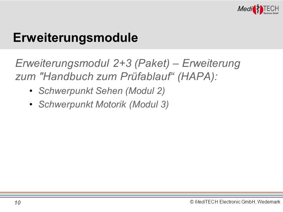 © MediTECH Electronic GmbH, Wedemark Erweiterungsmodule Erweiterungsmodul 2+3 (Paket) – Erweiterung zum
