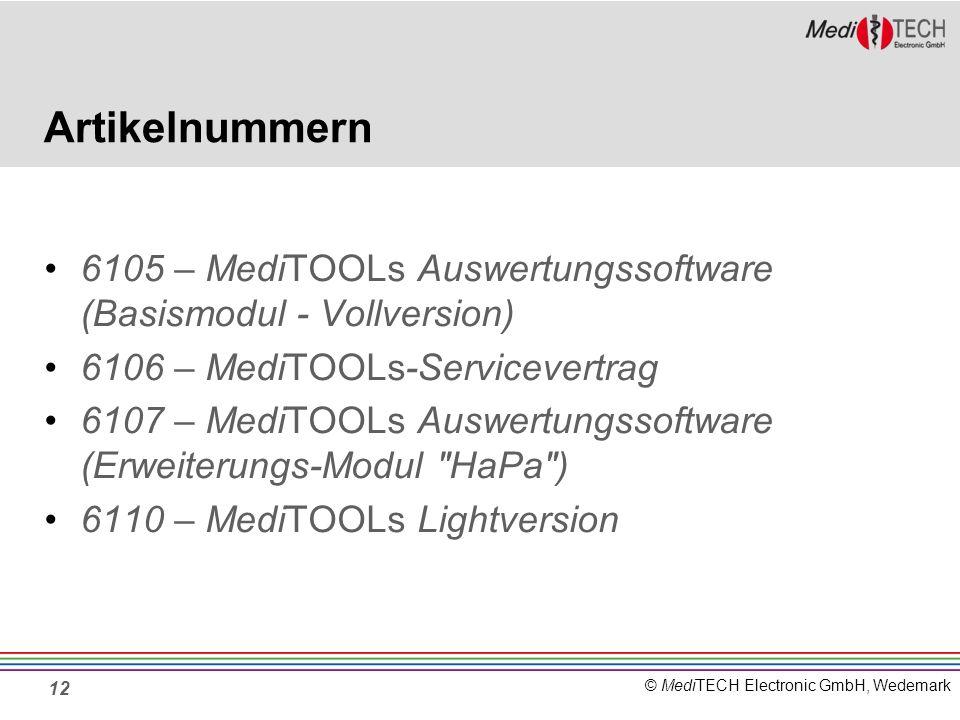 © MediTECH Electronic GmbH, Wedemark Artikelnummern 6105 – MediTOOLs Auswertungssoftware (Basismodul - Vollversion) 6106 – MediTOOLs-Servicevertrag 61