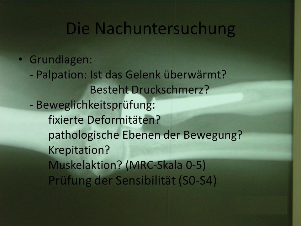 Die Nachuntersuchung Grundlagen: das notwendige Handwerkszeug 1.