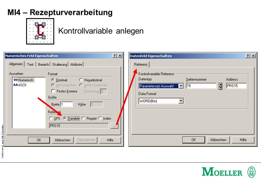 Schutzvermerk nach DIN 34 beachten MI4 – Rezepturverarbeitung Kontrollvariable anlegen