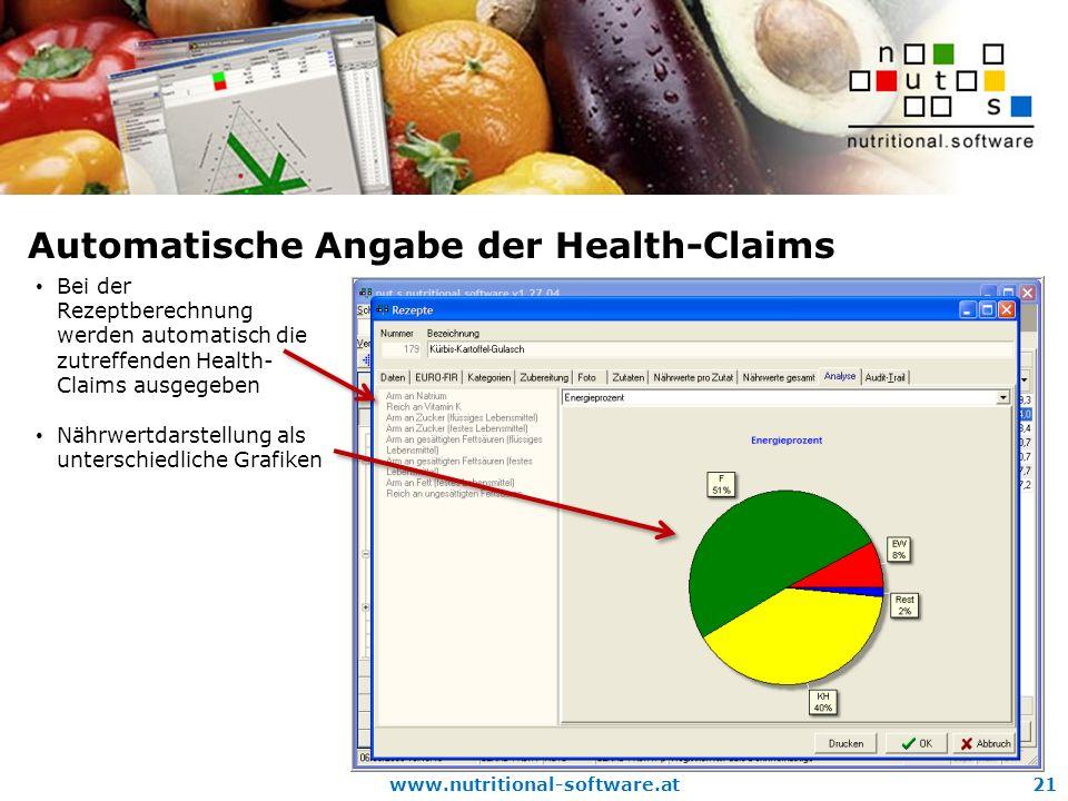 www.nutritional-software.at21 Automatische Angabe der Health-Claims Bei der Rezeptberechnung werden automatisch die zutreffenden Health- Claims ausgegeben Nährwertdarstellung als unterschiedliche Grafiken