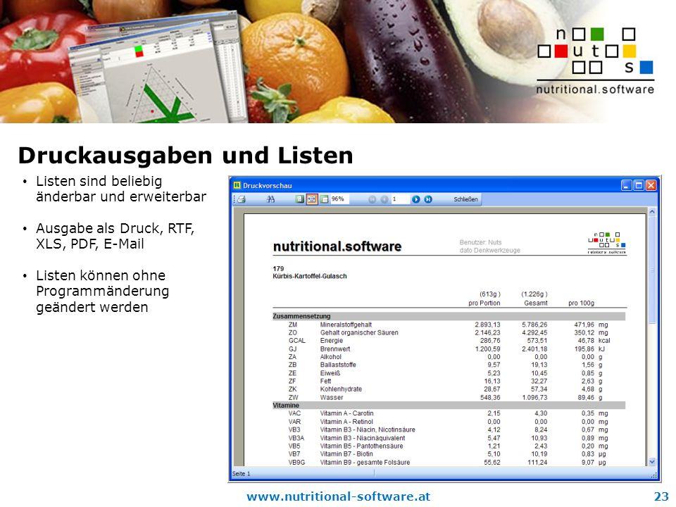 www.nutritional-software.at23 Druckausgaben und Listen Listen sind beliebig änderbar und erweiterbar Ausgabe als Druck, RTF, XLS, PDF, E-Mail Listen können ohne Programmänderung geändert werden