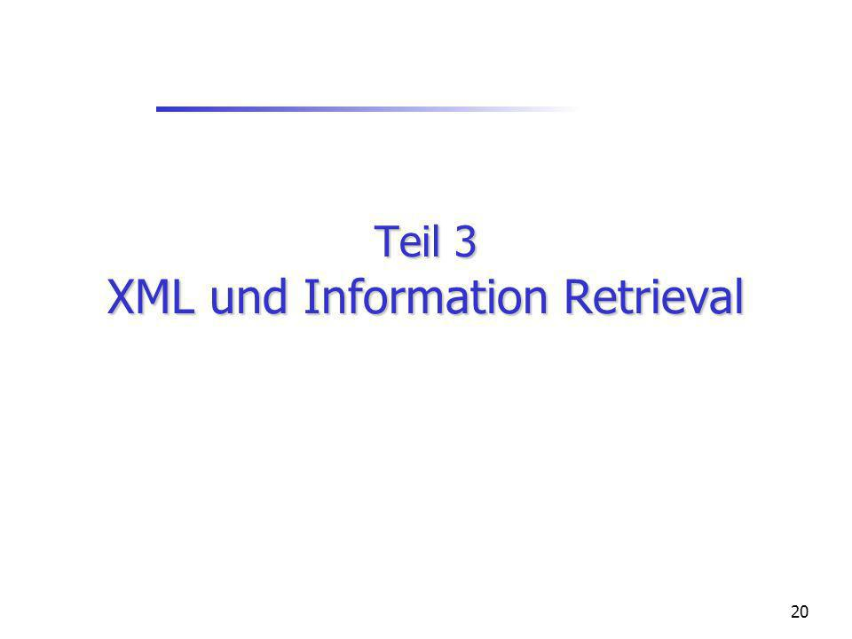 20 Teil 3 XML und Information Retrieval