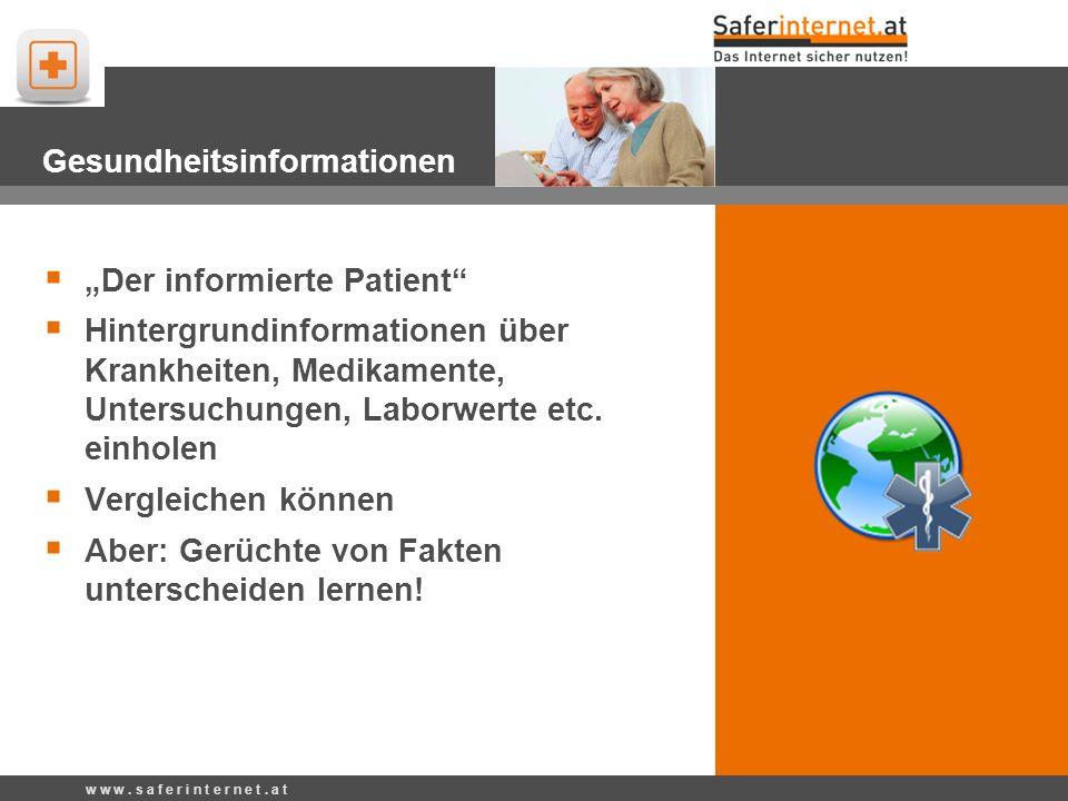 Gesundheitsinformationen Der informierte Patient Hintergrundinformationen über Krankheiten, Medikamente, Untersuchungen, Laborwerte etc. einholen Verg
