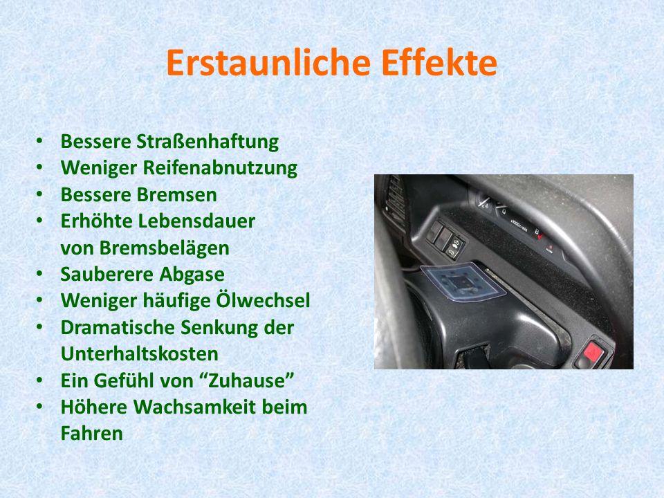 Erstaunliche Effekte Bessere Straßenhaftung Weniger Reifenabnutzung Bessere Bremsen Erhöhte Lebensdauer von Bremsbelägen Sauberere Abgase Weniger häuf