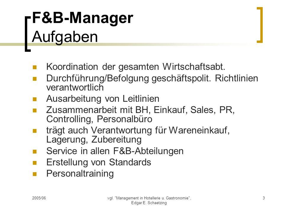 2005/06vgl. Management in Hotellerie u. Gastronomie , Edgar E.