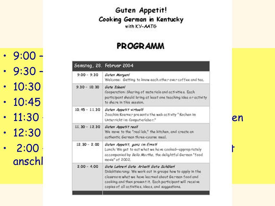 Programm 9:00 – 9:30 Guten Morgen 9:30 – 10:30 Gute Ideen 10:30 Pause 10:45 – 11:30 Vorstellung des Projekts 11:30 – 12:30 Kochen mit den TeilnehmerIn
