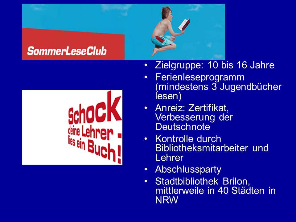 Zielgruppe: 10 bis 16 Jahre Ferienleseprogramm (mindestens 3 Jugendbücher lesen) Anreiz: Zertifikat, Verbesserung der Deutschnote Kontrolle durch Bibl