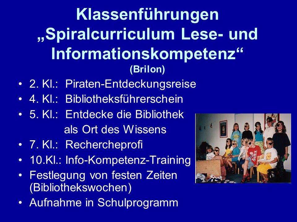 Klassenführungen Spiralcurriculum Lese- und Informationskompetenz (Brilon) 2. Kl.: Piraten-Entdeckungsreise 4. Kl.: Bibliotheksführerschein 5. Kl.: En