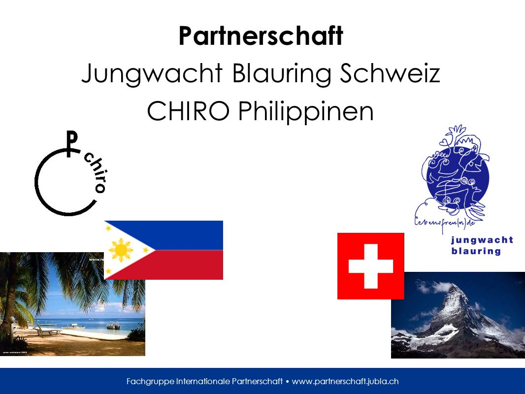 Fachgruppe Internationale Partnerschaft   Partnerschaft Jungwacht Blauring Schweiz CHIRO Philippinen