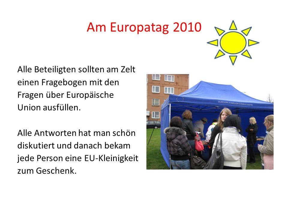 Am Europatag 2010 Alle Beteiligten sollten am Zelt einen Fragebogen mit den Fragen über Europäische Union ausfüllen.
