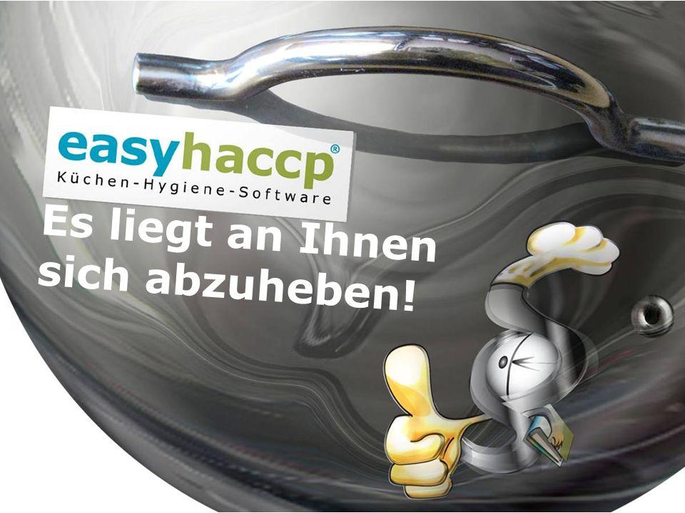 Kopetzky & Moritz OGwww.easyhaccp.eu Es liegt an Ihnen sich abzuheben!