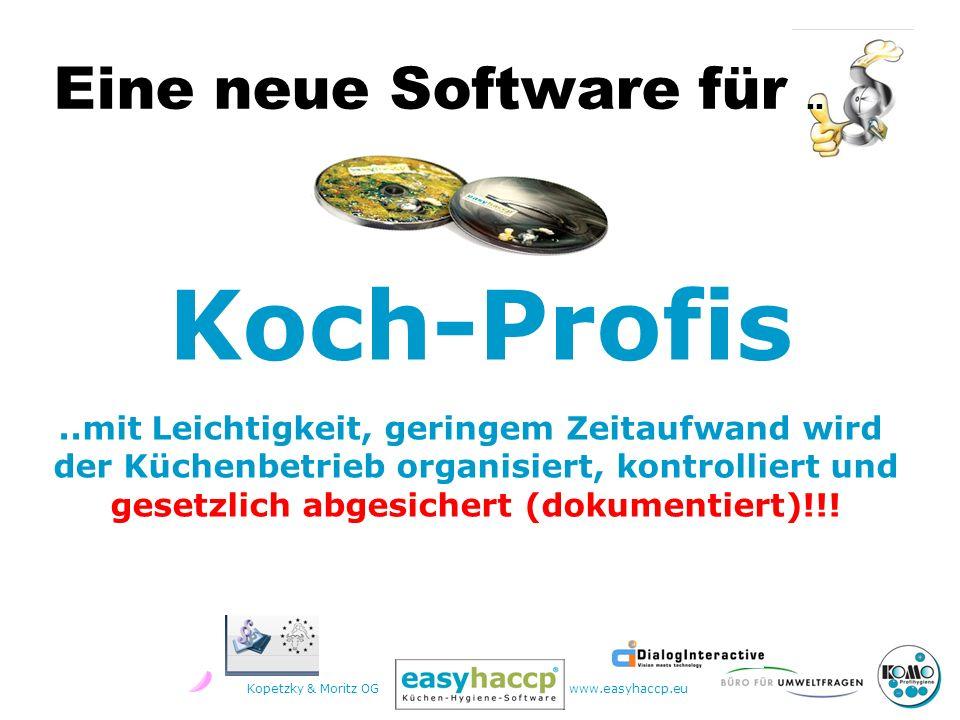 Kopetzky & Moritz OGwww.easyhaccp.eu Eine neue Software für..