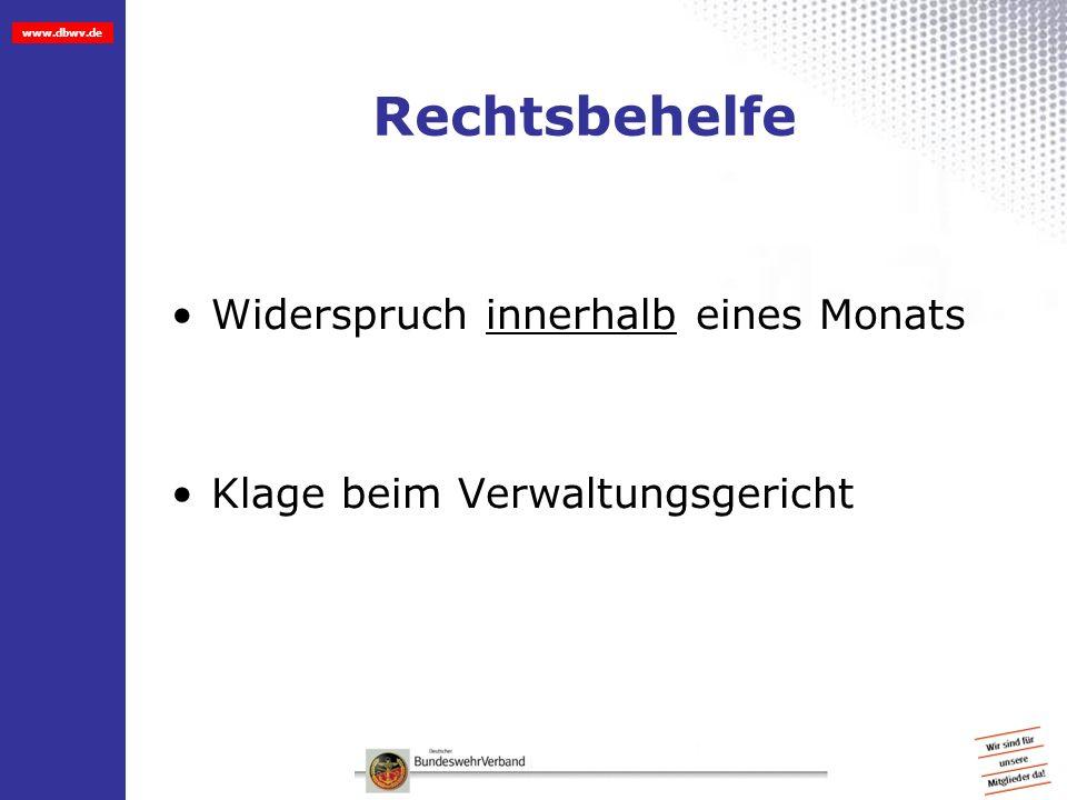 www.dbwv.de Rechtsbehelfe Widerspruch innerhalb eines Monats Klage beim Verwaltungsgericht