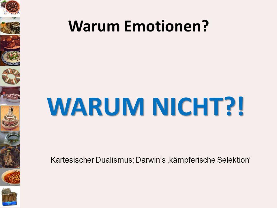 WARUM NICHT?! Kartesischer Dualismus; Darwins kämpferische Selektion