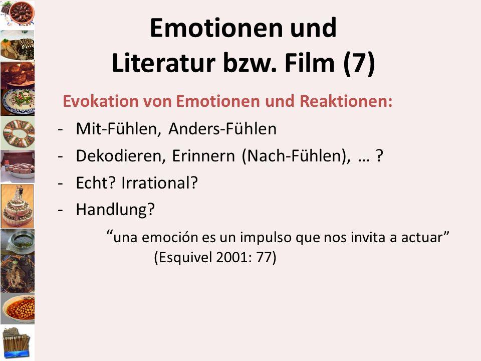 Emotionen und Literatur bzw. Film (7) Evokation von Emotionen und Reaktionen: -Mit-Fühlen, Anders-Fühlen -Dekodieren, Erinnern (Nach-Fühlen), … ? -Ech