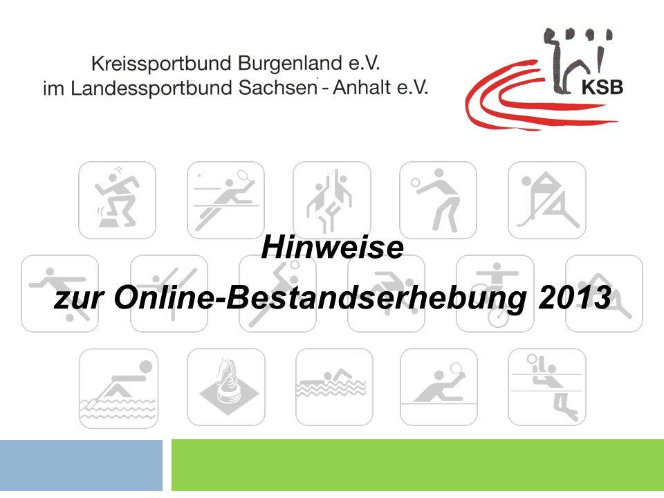 Hinweise zur Online-Bestandserhebung 2013