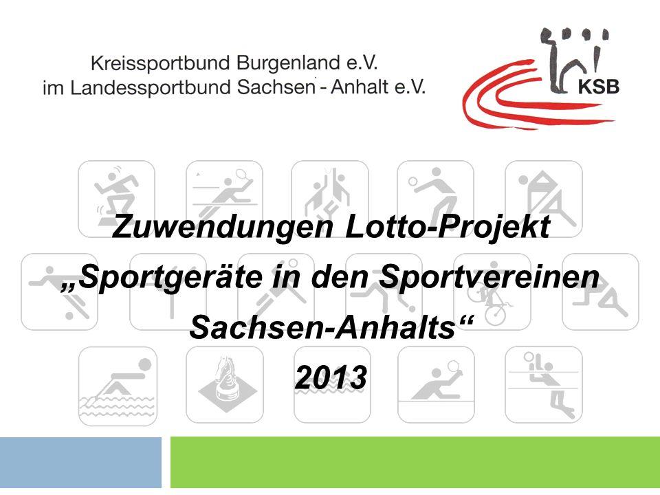 Zuwendungen Lotto-Projekt Sportgeräte in den Sportvereinen Sachsen-Anhalts 2013