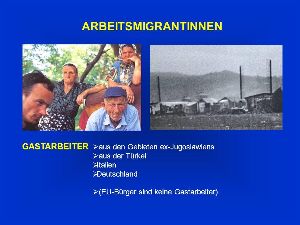 ARMUTSFLÜCHTLINGE aus dem arabischen Raum aus bestimmten Regionen ex-Jugoslawiens aus Albanien aus Afrika aus Indien, China und Mongolei aus Regionen ex-UdSSR: Kaukasus und dem Schwarzmeerraum