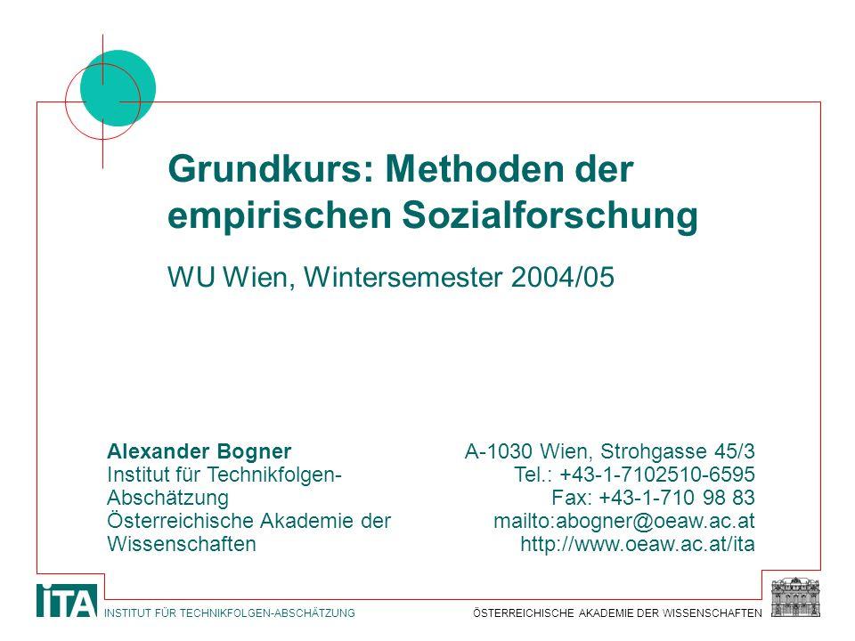 ÖSTERREICHISCHE AKADEMIE DER WISSENSCHAFTENINSTITUT FÜR TECHNIKFOLGEN-ABSCHÄTZUNG Alexander Bogner Institut für Technikfolgen- Abschätzung Österreichi