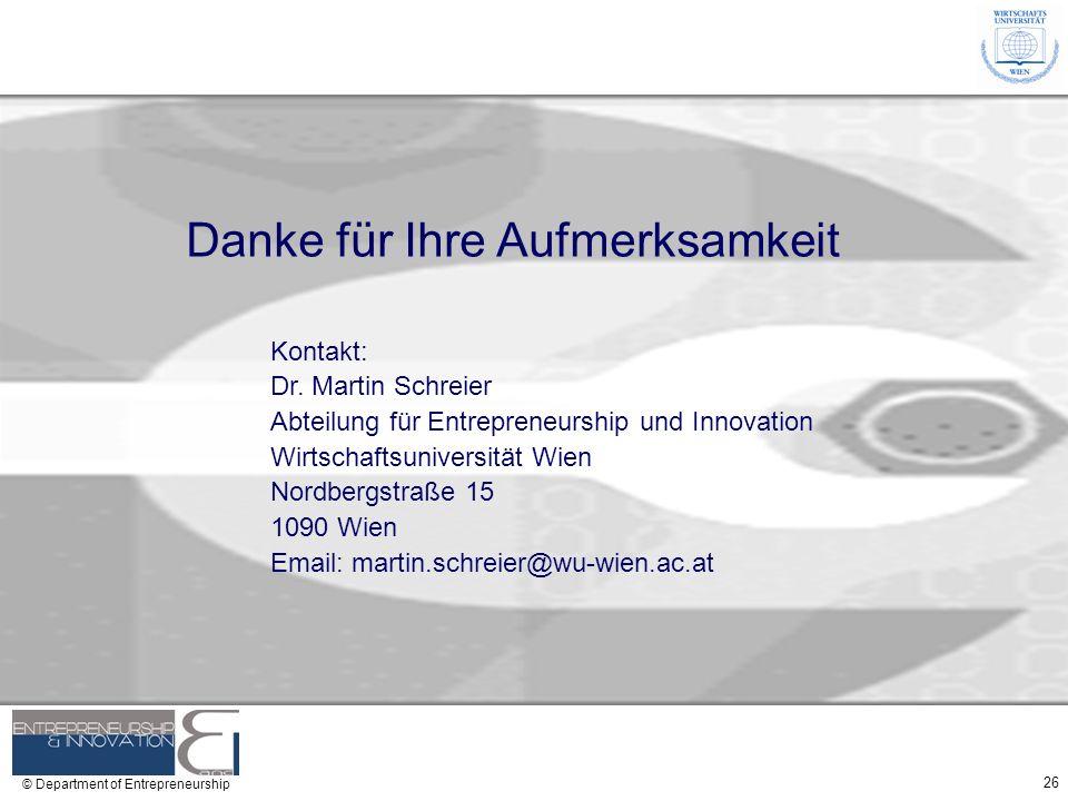 26 © Department of Entrepreneurship Danke für Ihre Aufmerksamkeit Kontakt: Dr. Martin Schreier Abteilung für Entrepreneurship und Innovation Wirtschaf