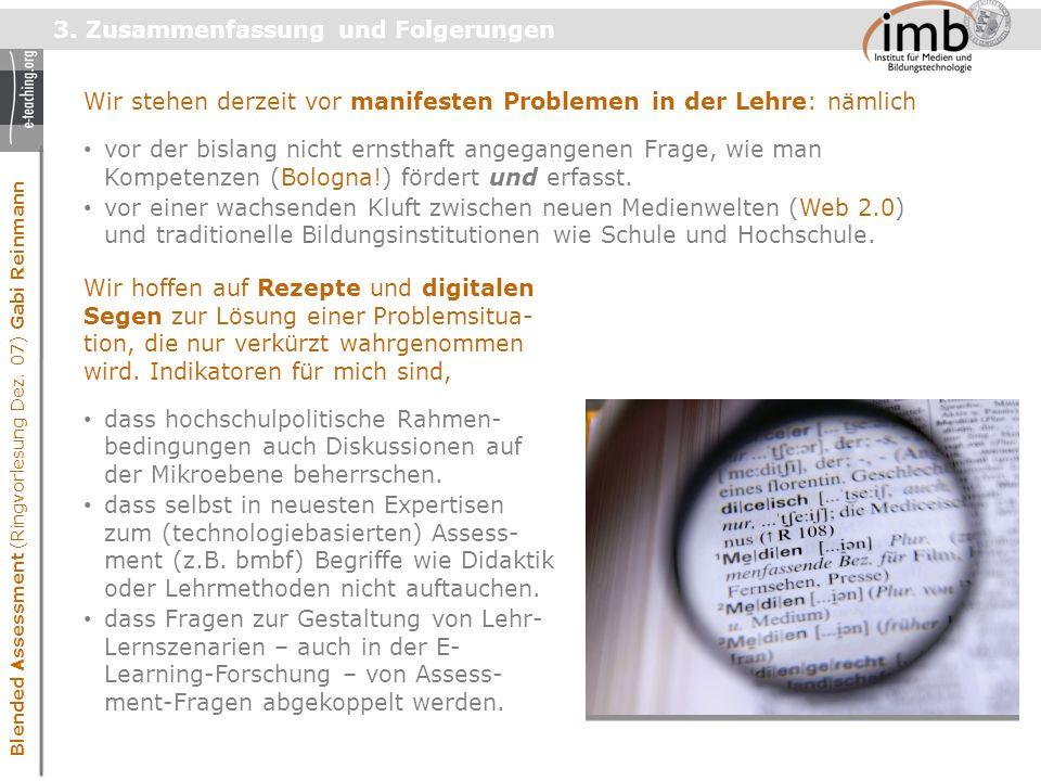 Blended Assessment (Ringvorlesung Dez. 07) Gabi Reinmann 3.