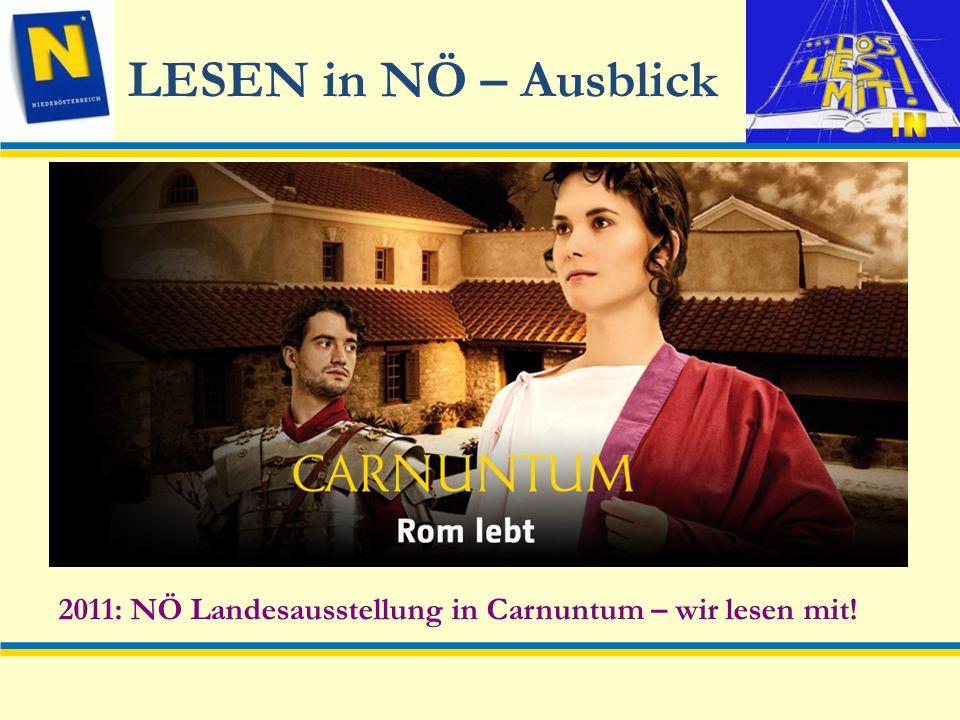 LESEN in NÖ – Ausblick 2011: NÖ Landesausstellung in Carnuntum – wir lesen mit!