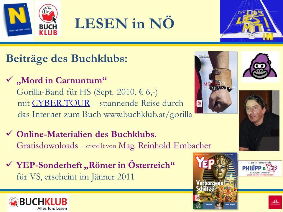 LESEN in NÖ Beiträge des Buchklubs: Mord in Carnuntum Gorilla-Band für HS (Sept. 2010, 6,-) mit CYBER.TOUR – spannende Reise durchCYBER.TOUR das Inter