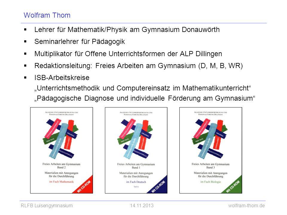 RLFB Luisengymnasium14.11.2013 wolfram-thom.de Verabredungen Bitte treffen Sie nacheinander jeweils eine Verabredung mit jeweils einer Person, für 9 Uhr für 12 Uhr für 15 Uhr.