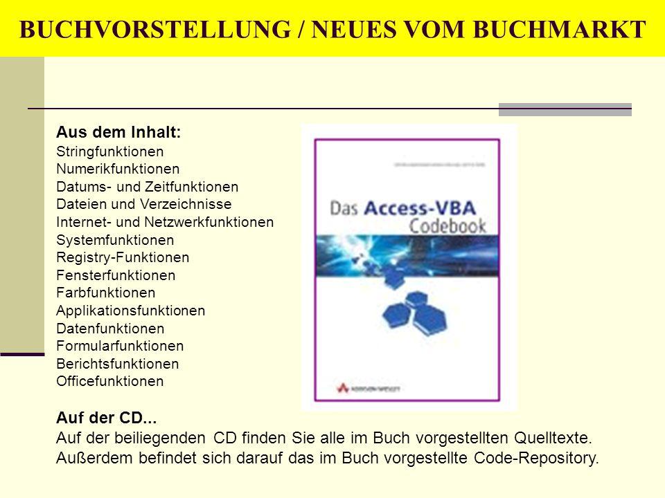 BUCHVORSTELLUNG / NEUES VOM BUCHMARKT Aus dem Inhalt: Stringfunktionen Numerikfunktionen Datums- und Zeitfunktionen Dateien und Verzeichnisse Internet