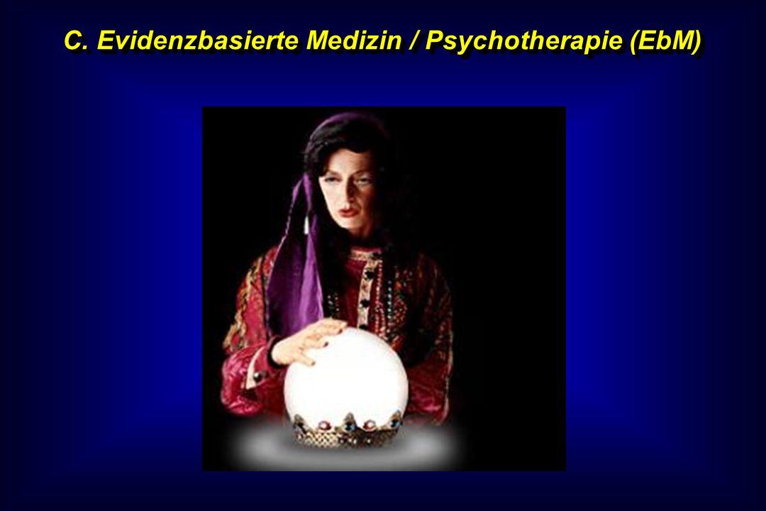 C. Evidenzbasierte Medizin / Psychotherapie (EbM)
