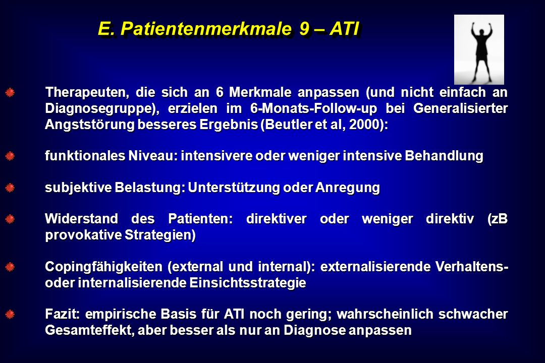 E. Patientenmerkmale 9 – ATI Therapeuten, die sich an 6 Merkmale anpassen (und nicht einfach an Diagnosegruppe), erzielen im 6-Monats-Follow-up bei Ge