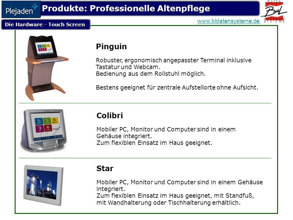 Die Hardware - Touch Screen Pinguin Robuster, ergonomisch angepasster Terminal inklusive Tastatur und Webcam.