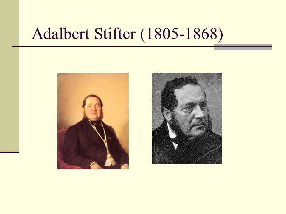Adalbert Stifter (1805-1868)