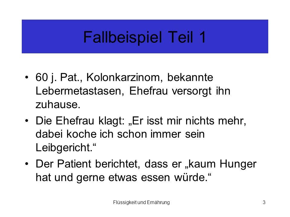Flüssigkeit und Ernährung3 Fallbeispiel Teil 1 60 j.