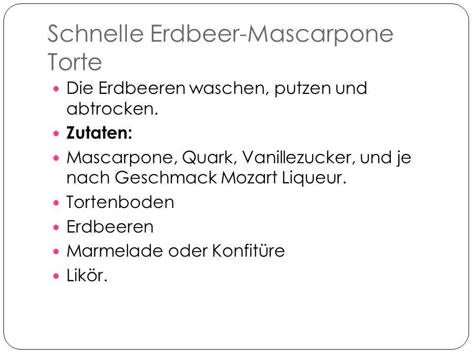Erdbeer-Mascarpone Torte Zubereitung: Die Erdbeeren waschen.