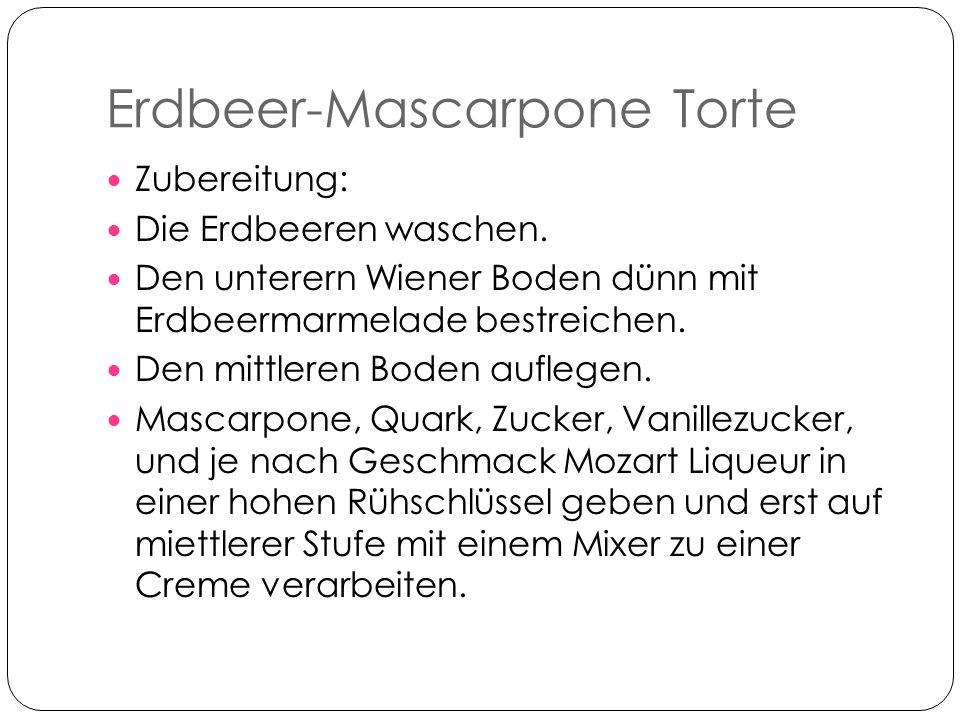 Erdbeer-Mascarpone Torte Den mittleren Boden dünn mit der Creme bestreichen.