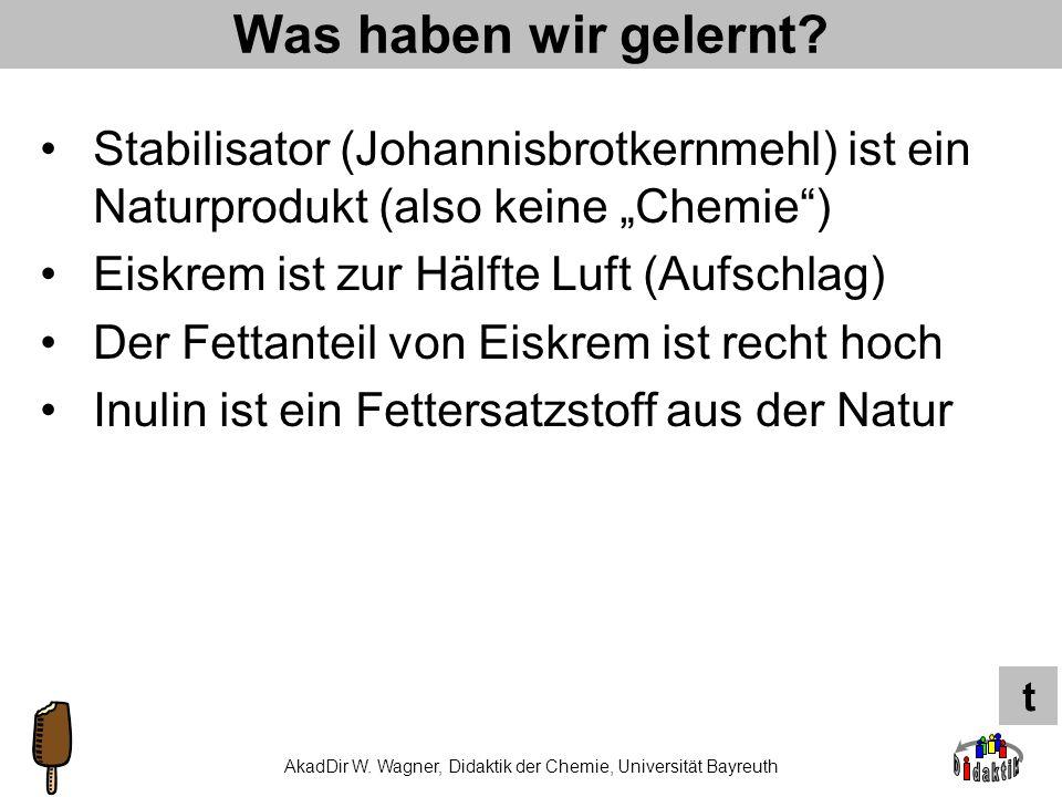 AkadDir W. Wagner, Didaktik der Chemie, Universität Bayreuth Die 10.000-Euro-Frage Wie viel wiegt die Familienpackung mit 1 Liter Eiskrem? A: ca. 500g