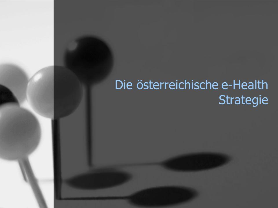 Die österreichische e-Health Strategie