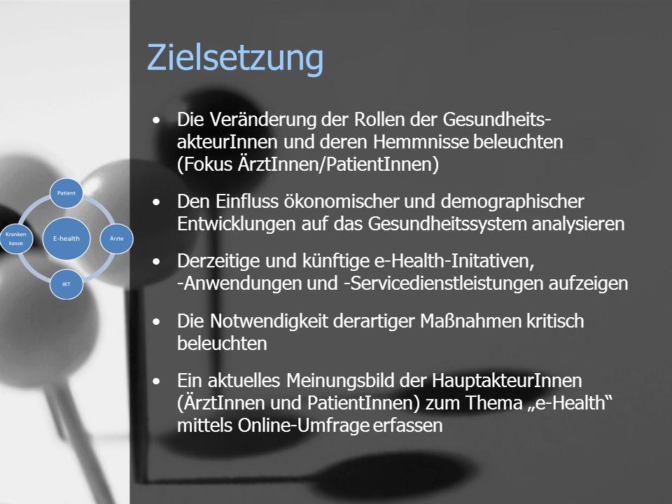 Die Veränderung der Rollen der Gesundheits- akteurInnen und deren Hemmnisse beleuchten (Fokus ÄrztInnen/PatientInnen) Den Einfluss ökonomischer und de