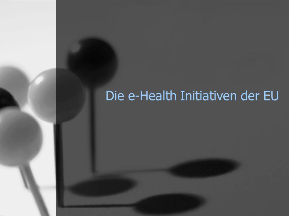 Die e-Health Initiativen der EU