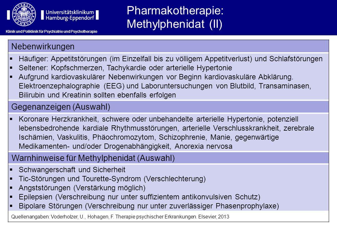 Klinik und Poliklinik für Psychiatrie und Psychotherapie Nebenwirkungen Häufiger: Appetitstörungen (im Einzelfall bis zu völligem Appetitverlust) und