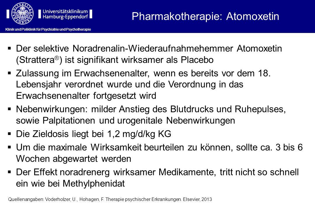 Klinik und Poliklinik für Psychiatrie und Psychotherapie Pharmakotherapie: Atomoxetin Klinik und Poliklinik für Psychiatrie und Psychotherapie Der sel