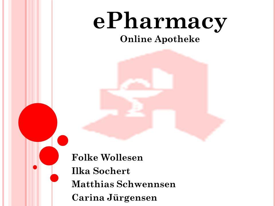 Folke Wollesen Ilka Sochert Matthias Schwennsen Carina Jürgensen ePharmacy Online Apotheke