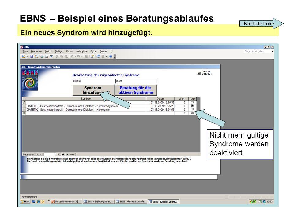 EBNS – Beispiel eines Beratungsablaufes Ein neues Syndrom wird hinzugefügt.